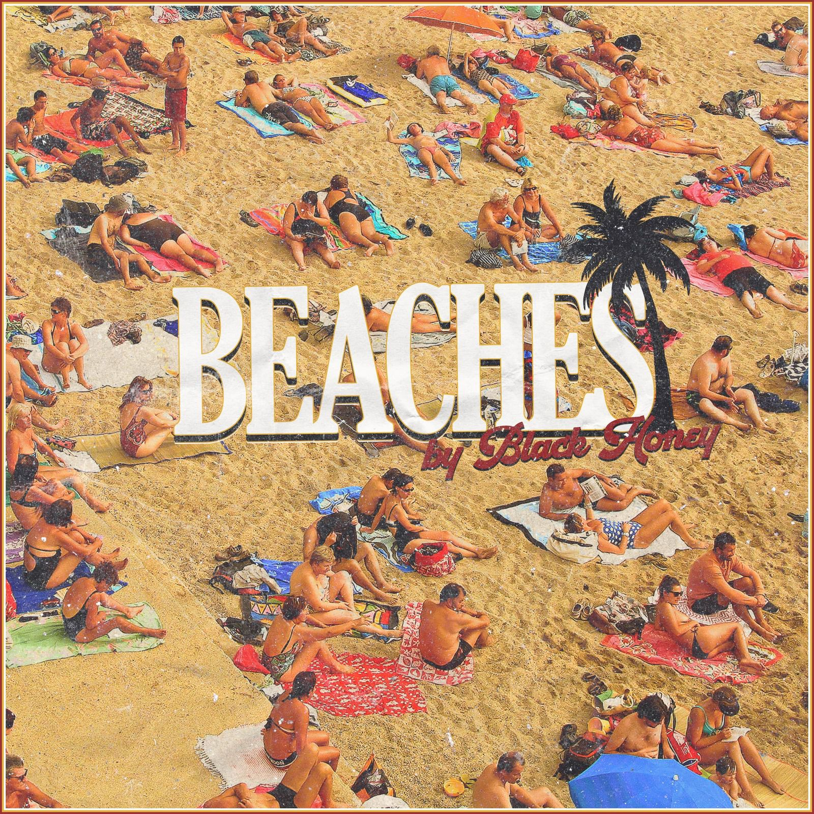 Nouveau Single: Beaches Black Honey