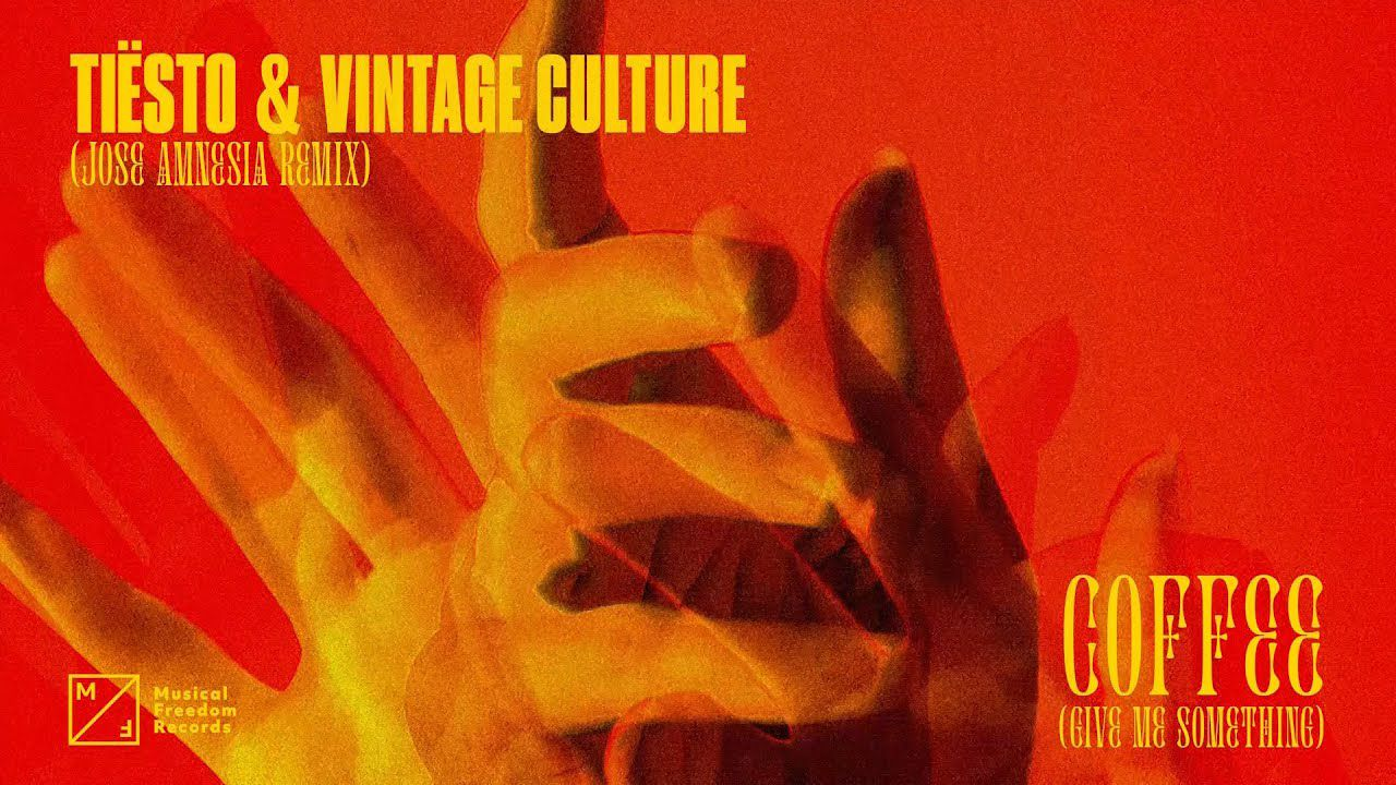 Tiesto & Vintage Culture - Coffee (Give Me Something) [Jose Amnesia Remix]