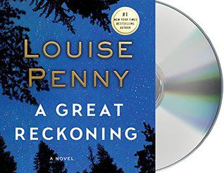 Read Online A Great Reckoning (Chief Inspector Armand Gamache, #12)  by Louise Penny