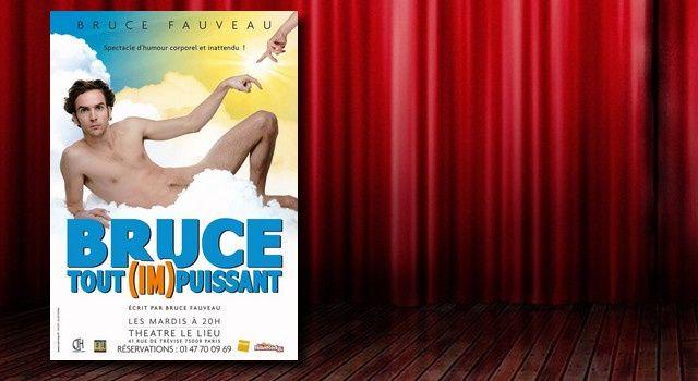 """Bruce Fauveau dans """"Bruce tout (im)puissant"""""""