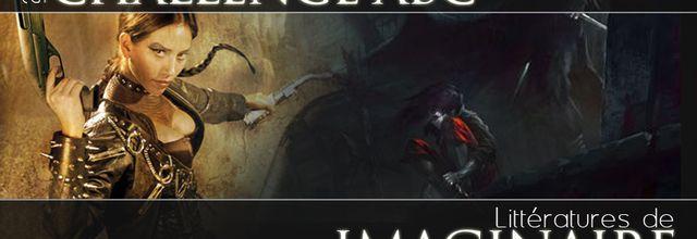 Challenge ABC - Littératures de l'Imaginaire 2012
