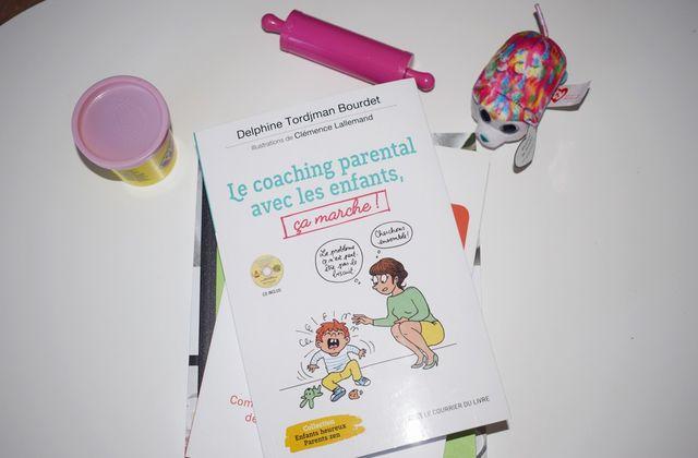 """J'ai lu : """"Le coaching parental avec les enfants, ça marche !"""""""
