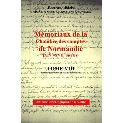 Mémoriaux de la Chambre des comptes de Normandie tome 8