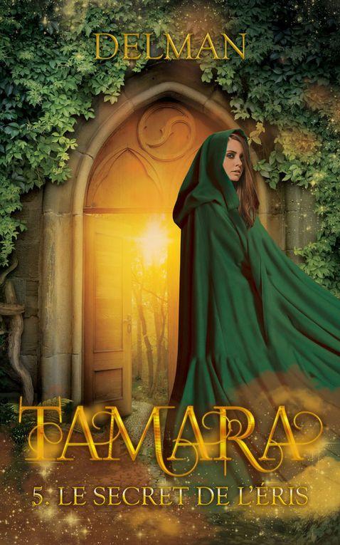 Tamara, tome 5: Le secret de l'Eris - de DELMAN