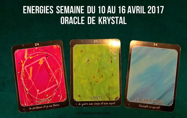 Energiessemainedu 10 au 16 avril 2017 Cartes OracledeKrystal