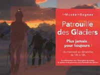 """Exposition """"Patrouille des Glaciers. Plus jamais... pour toujours"""""""