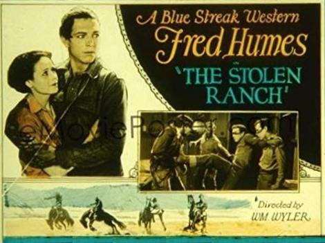 The stolen Ranch (William Wyler, 1926)