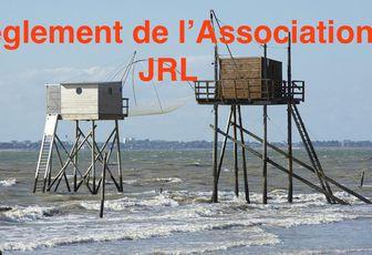 REGLEMENT DE L'ASSOCIATION J.R.L.
