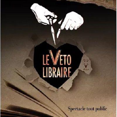 """Spectacle """"Le Véto Libraire"""""""