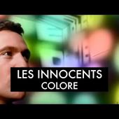 Les Innocents - Colore (Clip officiel)
