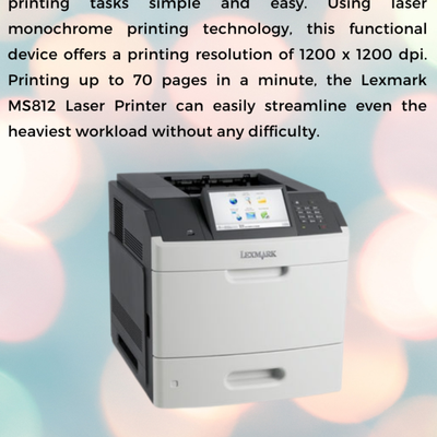 Lexmark MS812DTN Monochrome Laser Printer- For Smoother Functioning
