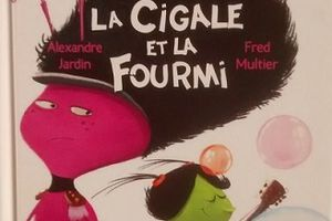 La cigale et la fourmi : Le secret des fables