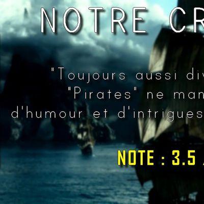 Notre Critique ; Pirates des Caraibes 5 La Vengeance de Salazar