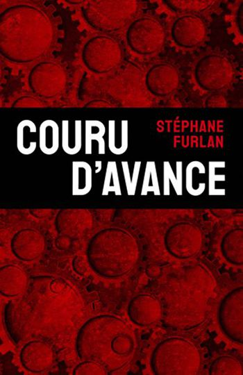 couru-d-avance-stephane-furlan rainfolk diaries
