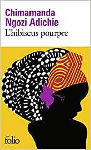 L'hibiscus pourpre / Chimamanda Ngozi Adichie