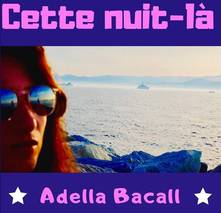 Découvrez « Cette Nuit-Là » d'Adella Bacall !