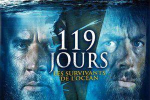 """""""119 JOURS, LES SURVIVANTS DE L'OCÉAN"""""""