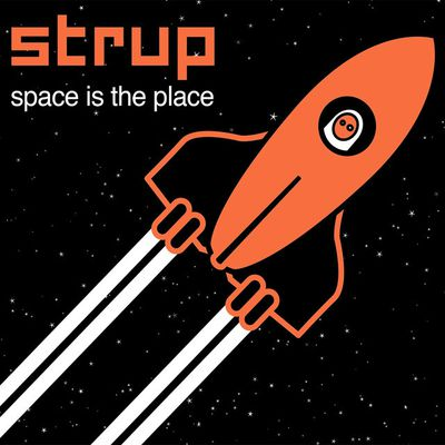 """Strup - """"space is the place"""" (2017)"""