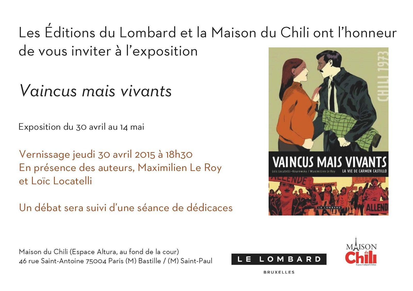 """EXPO """"VAINCUS MAIS VIVANTS""""-DEMAIN 30/04 -18H30 A LA MAISON DU CHILI"""