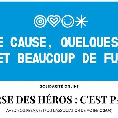 [Solidarité] Course des héros : en route pour une nouvelle aventure (avec SOS Préma et/ou une autre association)