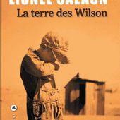 La terre des Wilson - Lionel Salaün - Liana Levi