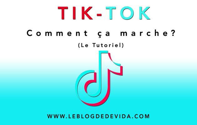 Tik-Tok : comment ça marche ?