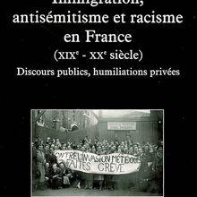 Vers un racisme (vraiment) français ? Par Gérard Noiriel