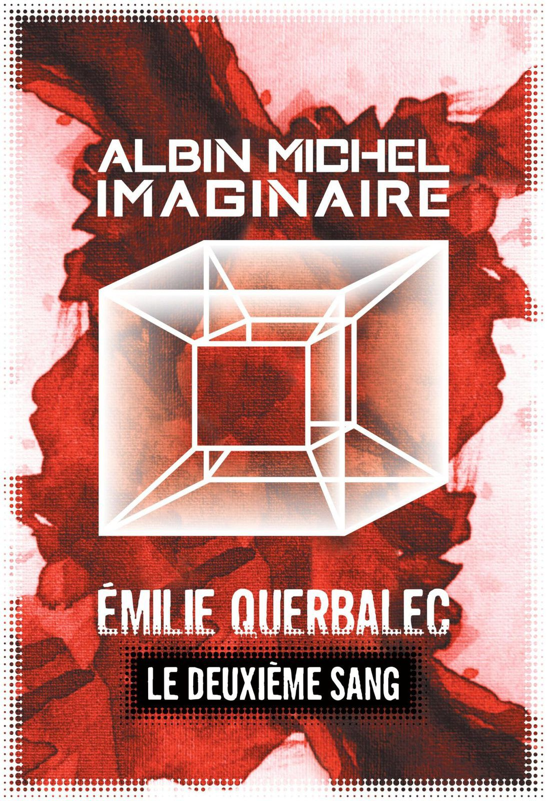 Le deuxième sang - Emilie QUERBALEC (2020), Albin Michel collection Imaginaire, 2020, 46 pages