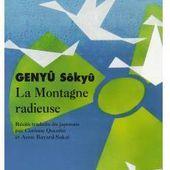La Montagne radieuse, Genyu Sokyu - Livres - Télérama.fr