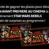 Pour les fans de Star Wars : un épisode spécial et des avants premières à gagner !