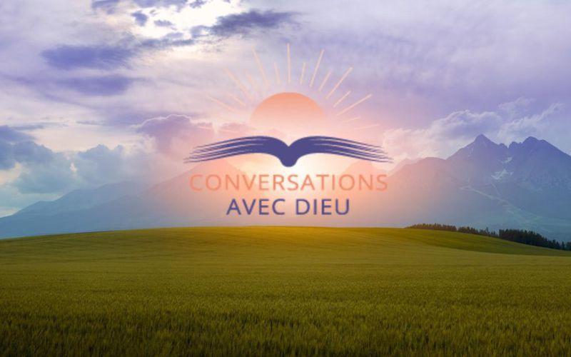 Conversations avec Dieu - le film - Chemin de Vie