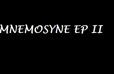 SERIES: MNEMOSYNE EP 2