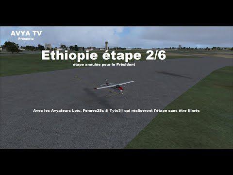 Ethiopie étape 2/6 (Vol annulé pour le Président)...