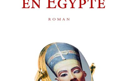 Intrigue en Egypte - Adrien Goetz