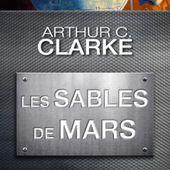 Les Sables de Mars | Sands of Mars | Arthur C. Clarke | 1951