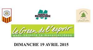 Compétition LE GREEN DE L'ESPOIR ! 19/04/2015