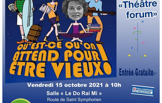 """Pièce de théâtre """"Qu'est-ce qu'on attend pour être vieux !"""" de la Compagnie """"Vol de Nuit"""" vendredi 15 octobre 2021 à 10h au Do Rai Mi à RAI"""