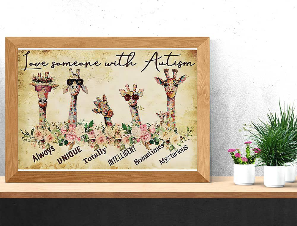 Giraffe Autism Awareness Love Someone With Autism Always Unique Totally Intelligent Sometimes Mysterious Horizontal poster, canvas