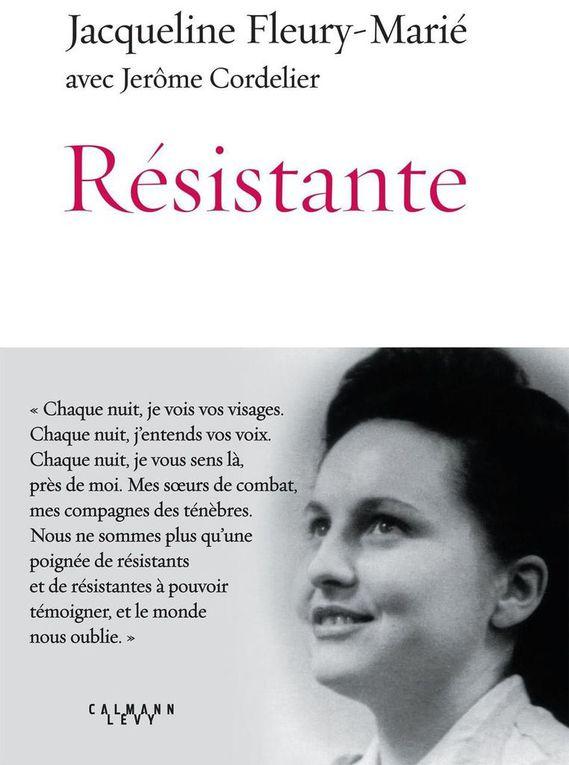 « Résistante », de Jacqueline Fleury-Marié, Calmann-Lévy, 180 pages, 15,90 €  -  Jacqueline Fleury (photo : Le Parisien novembre 2019)