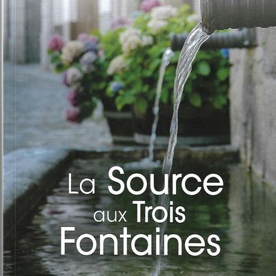 La Source aux Trois Fontaines d'Antonin Malroux
