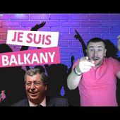"""JE SUIS BALKANY ( Parodie de """"Nuit de folie"""" )"""