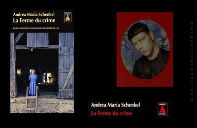 La ferme du crime, de Andrea Maria Schenkel