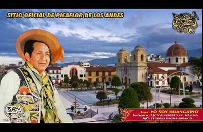 Picaflor de los Andes - Yo soy huancaíno