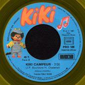 KIKI - la chanson de kiki - kiki campeur - 1981 - l'oreille cassée