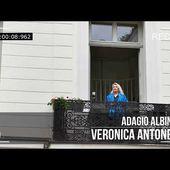 Adagio Albinoni Veronica Antonelli From My Balcony pour la Fete de la Musique 2020