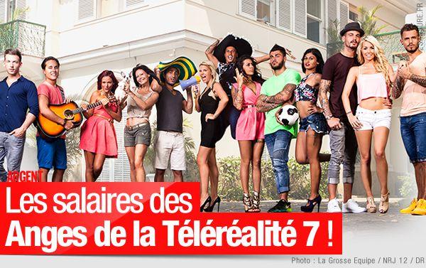 Les salaires des Anges de la Téléréalité 7 ! #LesAnges7