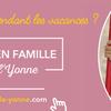 EN   FAMILLE  DANS L 'YONNE   89 à 1h30 de PARIS