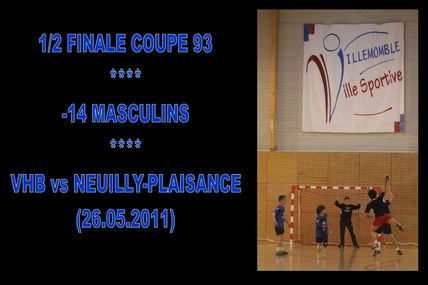 1/2 Coupe 93 -14 Masculins (26.05.2011)