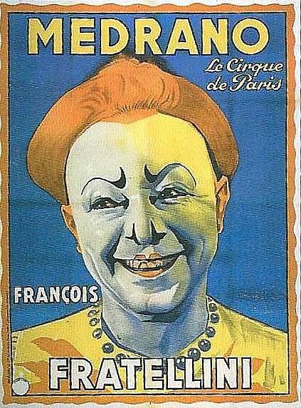 "Il y a cent ans, ""Les Fratellini"" à Medrano"