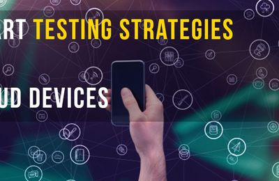 Smart Mobile Application Testing Strategies for Cloud Devices